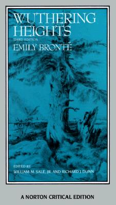 Wuthering Heights: Authoritative Text, Backgrounds, Criticism (Norton Critical Edition), Emily Bronte