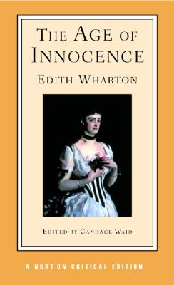 Image for The Age of Innocence (First Edition) (Norton Critical Editions)
