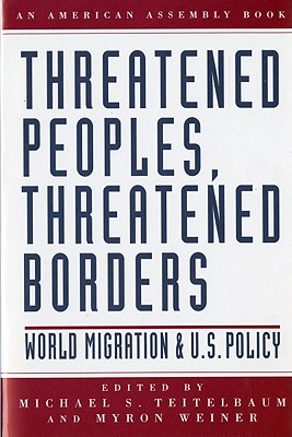 Image for Threatened Peoples, Threatened Borders (American Assembly)