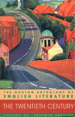 Image for Anthology of English Literature: The Twentieth Century, Vol. 20, 7th Edition