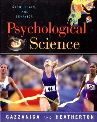 Image for The Psychological Science: The Mind, Brain, and Behavior