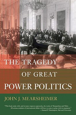 Image for The Tragedy of Great Power Politics (College Edition)