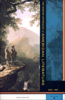 Image for The Norton Anthology of American Literature, Volume B: 1820-1865