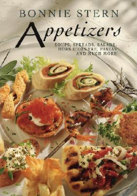 Appetizers and Much More, Bonnie Stern