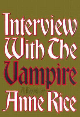 Interview With the Vampire (SIGNED!!!), Rice, Anne