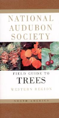 National Audubon Society Field Guide to North American Trees--W: Western Region (National Audubon Society Field Guides (Paperback)), Elbert L. Little