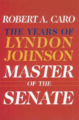 Image for Master of the Senate: The Years of Lyndon Johnson III