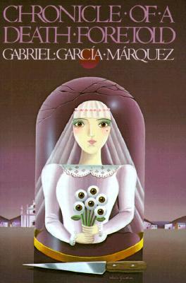 Chronicle of a Death Foretold, Garcia Marquez, Gabriel