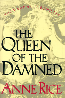 Image for The Queen of the Damned (The Third Book in the Vampire Chronicles)