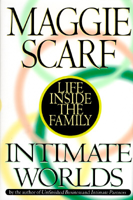 Image for Intimate Worlds:: Life Inside the Family