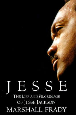 Image for JESSE LIFE AND PILGRIMAGE OF JESSE JACKSON