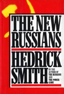 The New Russians, HEDRICK SMITH