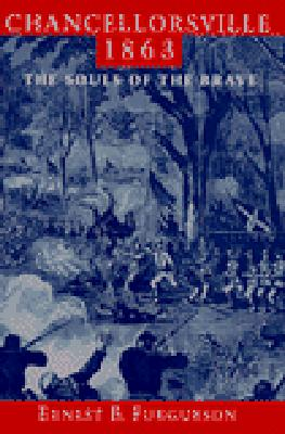 Image for Chancellorsville 1863: The Souls of the Brave