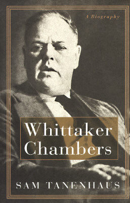 Image for WHITTAKER CHAMBERS BIOGRAPHY