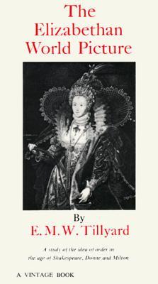 Image for The Elizabethan World Picture (Vintage)