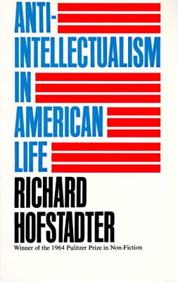 Image for Anti-Intellectualism in American Life