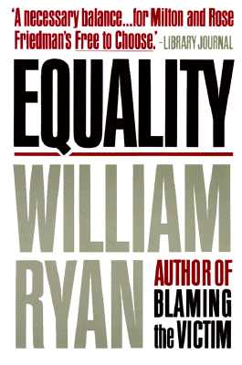Equality, Ryan, William