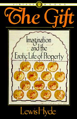Image for The Gift: Imagination and the Erotic Life of Property