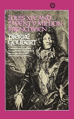 Louis XIV and Twenty Million Frenchmen, Pierre Goubert