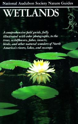 Image for Wetlands (Audubon Society Nature Guides)