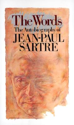 Image for The Words: The Autobiography of Jean-Paul Sartre
