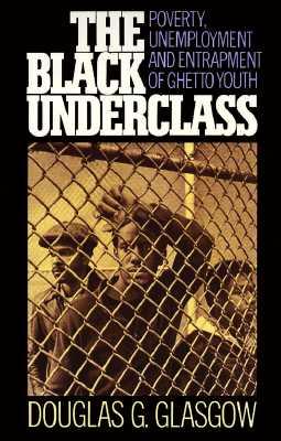Black Underclass, Glasgow, Douglas G.