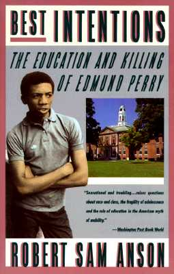 Image for Best Intentions: The Education and Killing of Edmund Perry