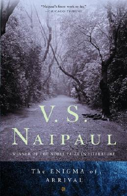 The Enigma of Arrival: A Novel, Naipaul, V.S.