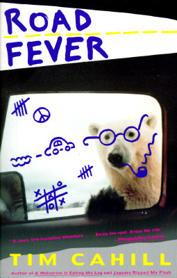 Image for Road Fever: A High-Speed Travelogue