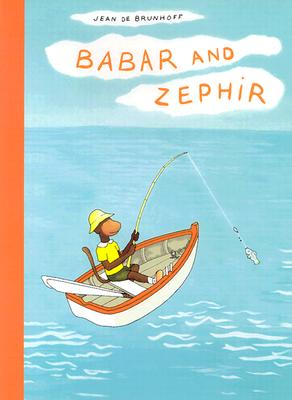 Image for Babar and Zephir (The Babar Books)