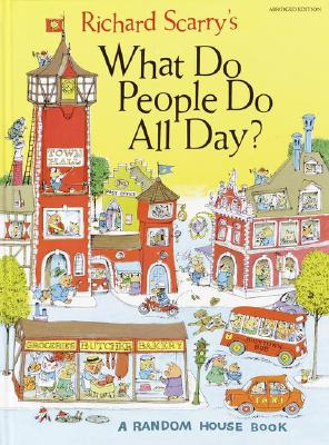 What Do People Do All Day?, Scarry, Richard