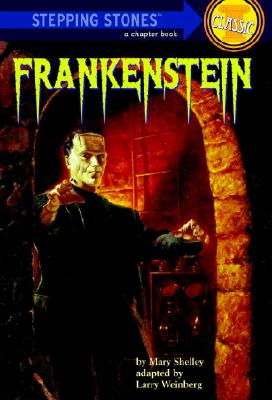 Frankenstein, LARRY WEINBERG, KEN BARR, MARY WOLLSTONECRAFT SHELLEY
