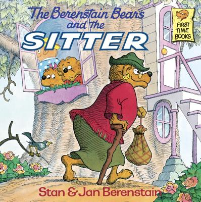 Image for The Berenstain Bears and the Sitter (First Time Books(R))