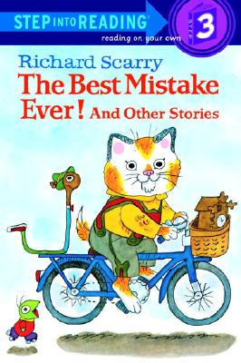 The Best Mistake Ever! and Other Stories (Step into Reading), Richard Scarry