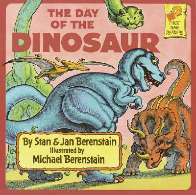 Image for The Day of the Dinosaur (First Time Books)