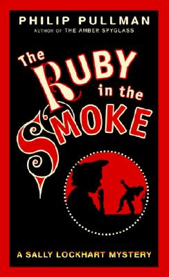 Image for The Ruby in the Smoke : A Sally Lockhart Mystery