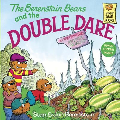 The Berenstain Bears and the Double Dare, Berenstain, Stan; Berenstain, Jan