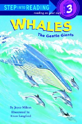 Image for Whales: The Gentle Giants (Step-Into-Reading, Step 3)