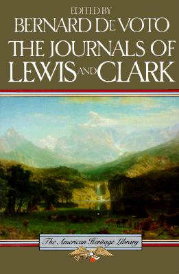 Image for The Journals of Lewis and Clark (American Heritage Library)