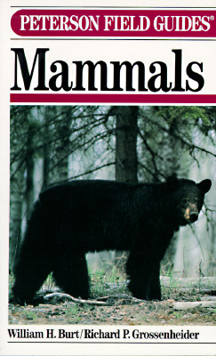 Mammals, 3rd Edition (Peterson Field Guide), Burt, William H.