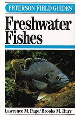 Image for Field Guide to Freshwater Fishes: North America, North of Mexico (Peterson Field Guide Series)