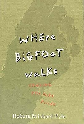 Image for WHERE BIGFOOT WALKS : Crossing the Dark Divide
