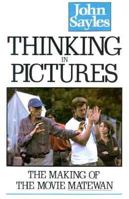 Image for Thinking in Pictures: The Making of the Movie Matewan