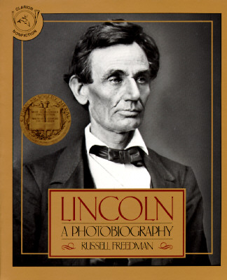 Lincoln : A Photobiography, Freedman, Russell