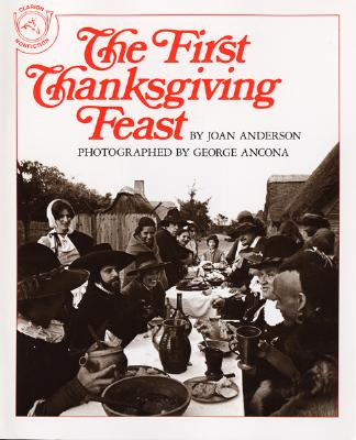 """The First Thanksgiving Feast, """"Anderson, Joan"""""""