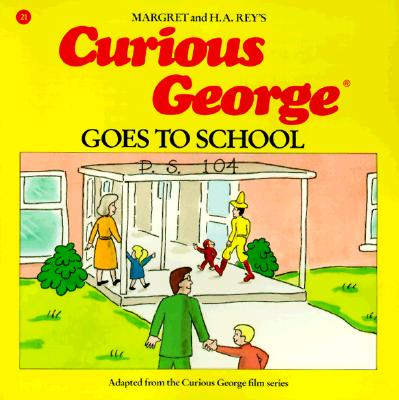 Image for CURIOUS GEORGE GOSE TO SCHOOL