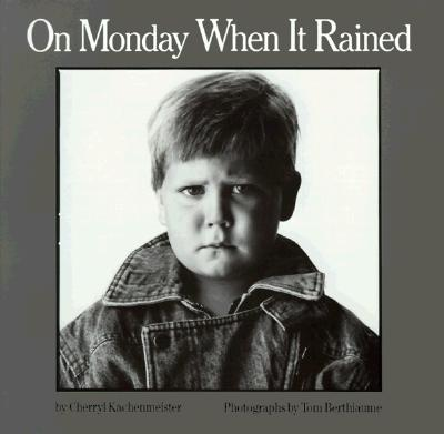 Image for On Monday When It Rained