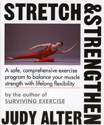 Stretch and Strengthen, Alter, Judith B.