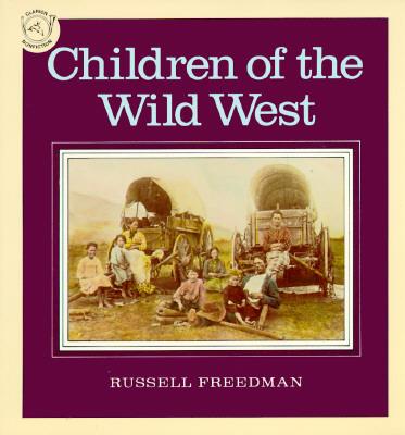 Children of the Wild West, Freedman, Russell