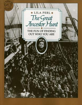 Image for The Great Ancestor Hunt: The Fun of Finding Out Who You Are (Clarion Nonfiction)